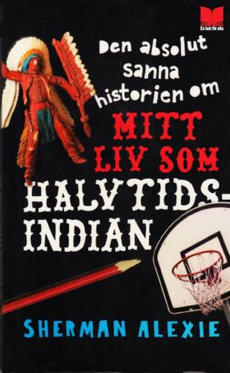 den-absolut-sanna-historien-om-mitt-liv-som-halvtidsindian