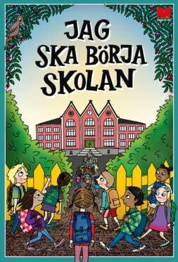 omslag-jag-ska-borja-skolan-litenrgb